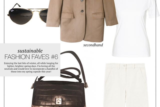 Sustainable fashion faves #6